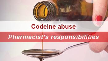 Codeine abuse – Pharmacist's responsibilities in terms of the legislation