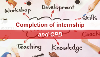 Completion of internship and CPD